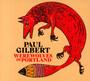 Werewolves Of Portland - Paul Gilbert
