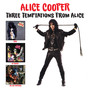 Three Temptations From Alice - Alice Cooper