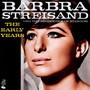 Early Years - Barbra Streisand