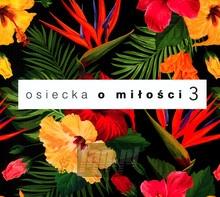 O Miłości vol. 3 - Agnieszka    Osiecka