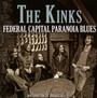 Federal Capital Paranoia Blues - The Kinks