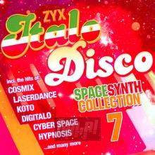 ZYX Italo Disco Spacesynth Collection 7 - V/A