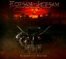 Blood In The Water - Flotsam & Jetsam