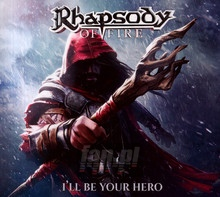 I'll Be Your Hero - Rhapsody Of Fire