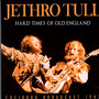 Hard Times Of Old England - Jethro Tull