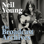 The Broadcast Archives - Neil Young