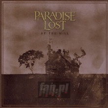At The Mill - Paradise Lost