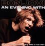 An Evening With - Bon Jovi
