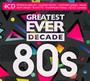 Greatest Ever Decade: 80s - V/A