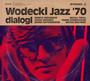 Wodecki Jazz '70 Dialogi - Zbigniew Wodecki  - Tribute