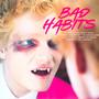 Bad Habits - Ed Sheeran