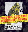 Movies For The Midnight Hour - Feature Film