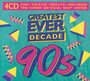 Greatest Ever Decade: The Nineties - Greatest Ever Decade: The Nineties  /  Various