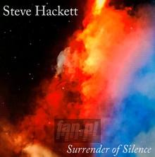 Surrender Of Silence - Steve Hackett
