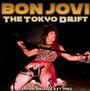 The Tokyo Drift - Bon Jovi