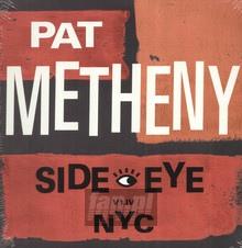 Side-Eye NYC (V1.1v) - Pat Metheny