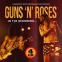In The Beginning (4-CD-Set) - Guns n' Roses