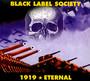 1919 Eternal - Black Label Society / Zakk Wylde