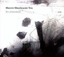 En Attendant - Marcin Wasilewski  -Trio-